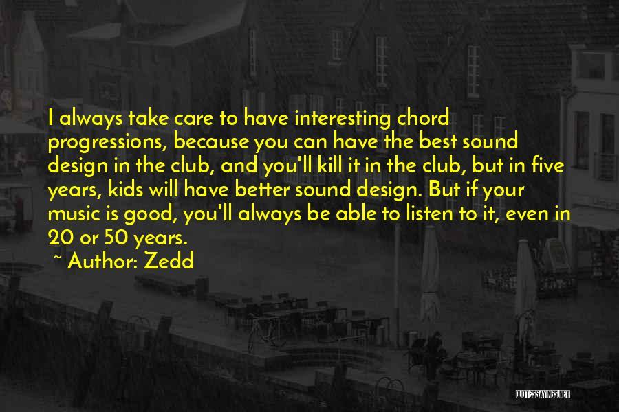 Listen To Quotes By Zedd