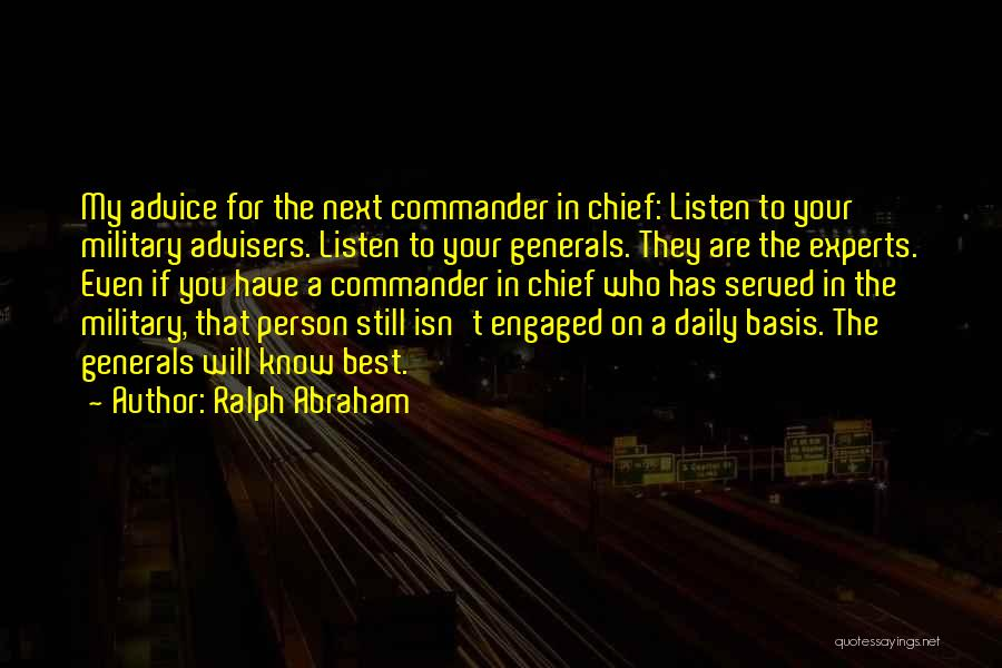 Listen To The Advice Of Others Quotes By Ralph Abraham