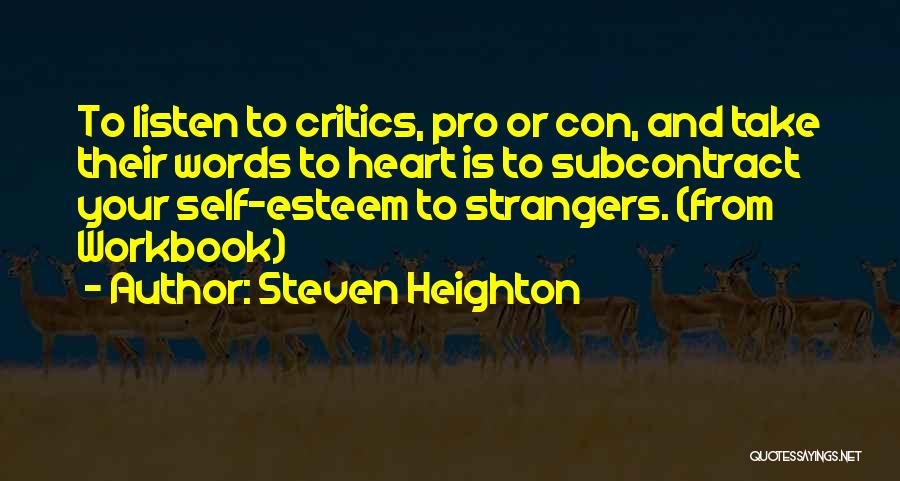 Listen To The Advice Of Others Quotes By Steven Heighton