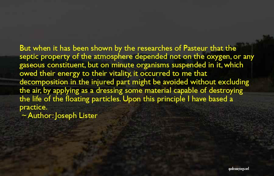 Lister Quotes By Joseph Lister