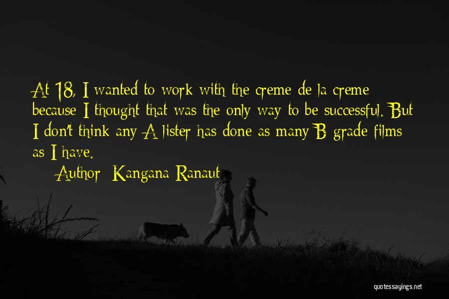 Lister Quotes By Kangana Ranaut