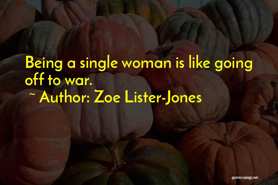 Lister Quotes By Zoe Lister-Jones