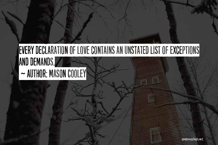 Lists Of Love Quotes By Mason Cooley