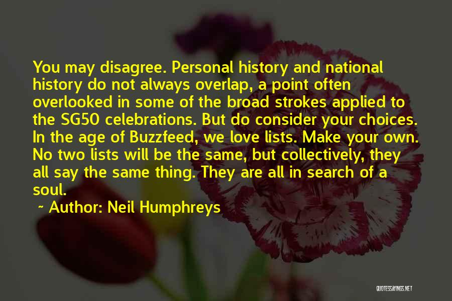 Lists Of Love Quotes By Neil Humphreys