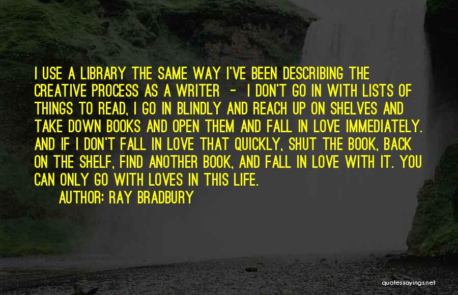 Lists Of Love Quotes By Ray Bradbury