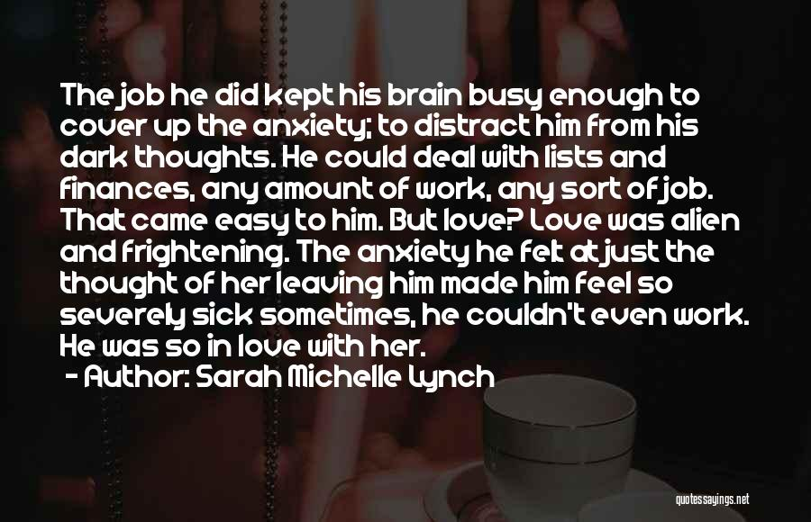 Lists Of Love Quotes By Sarah Michelle Lynch
