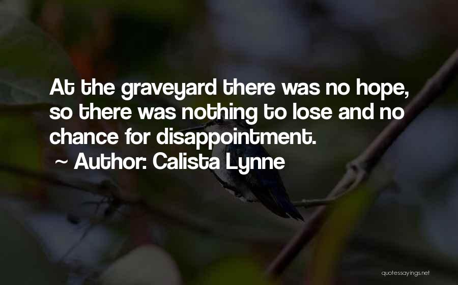 Lit Quotes By Calista Lynne