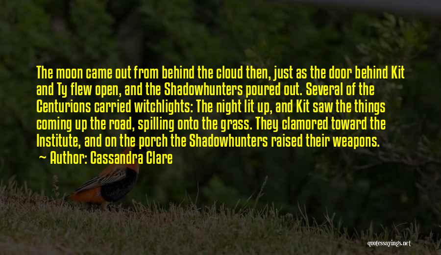 Lit Quotes By Cassandra Clare