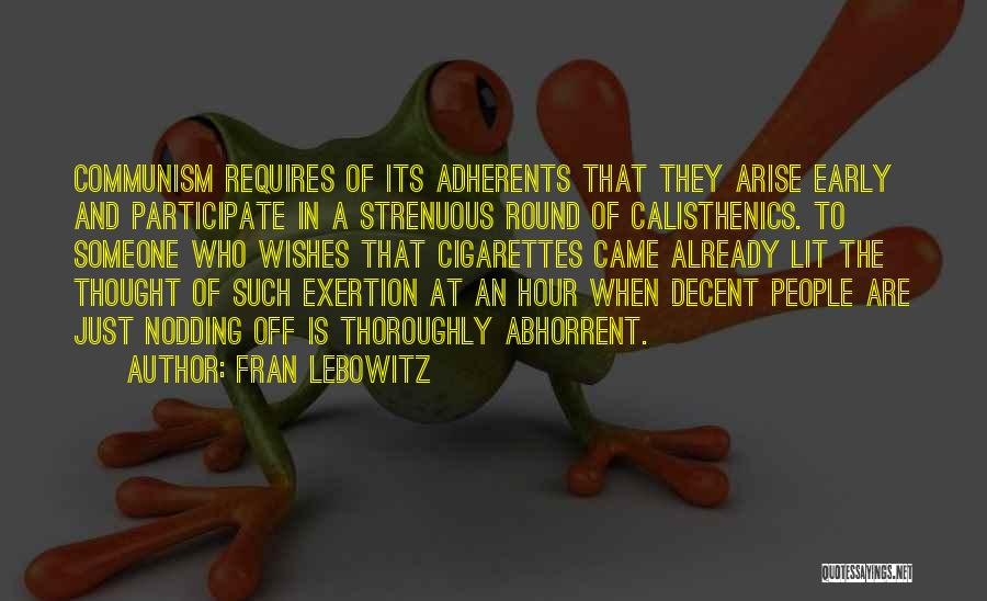 Lit Quotes By Fran Lebowitz