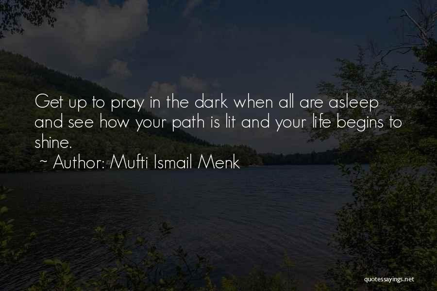 Lit Quotes By Mufti Ismail Menk
