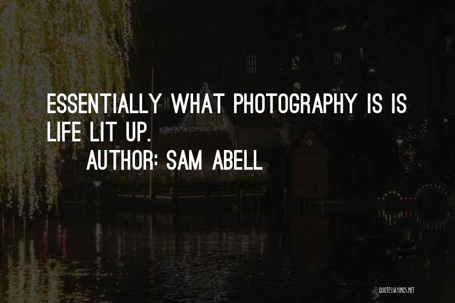 Lit Quotes By Sam Abell