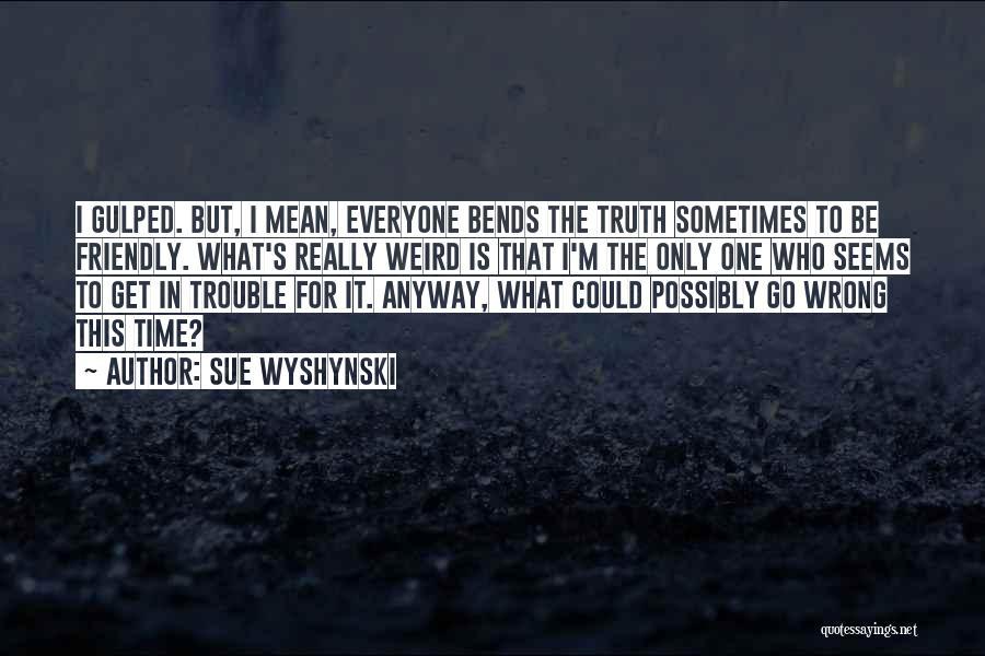 Lit Quotes By Sue Wyshynski