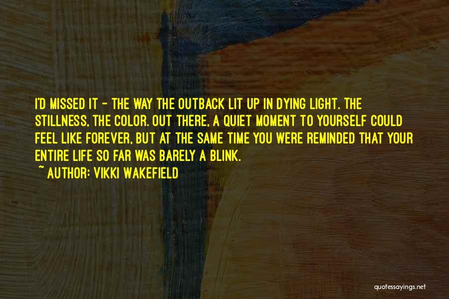 Lit Quotes By Vikki Wakefield