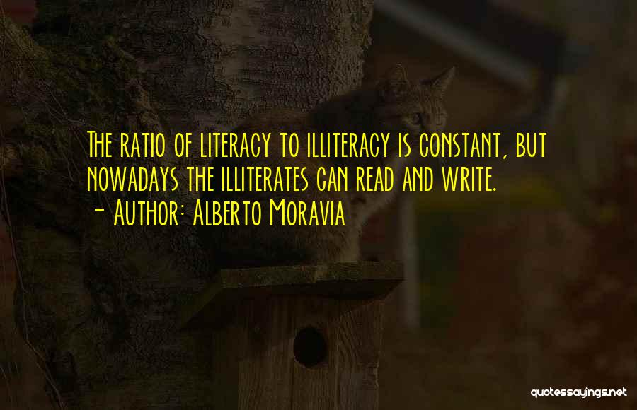 Literacy And Writing Quotes By Alberto Moravia