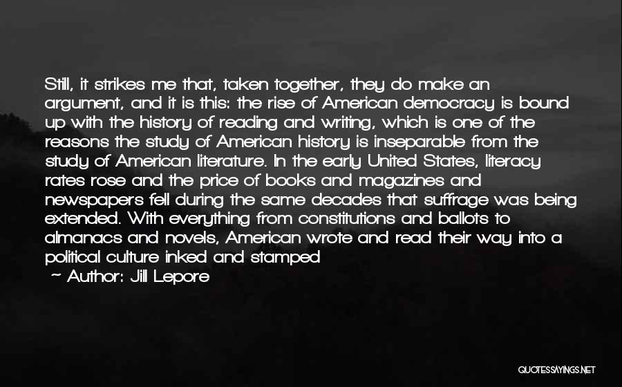 Literacy And Writing Quotes By Jill Lepore