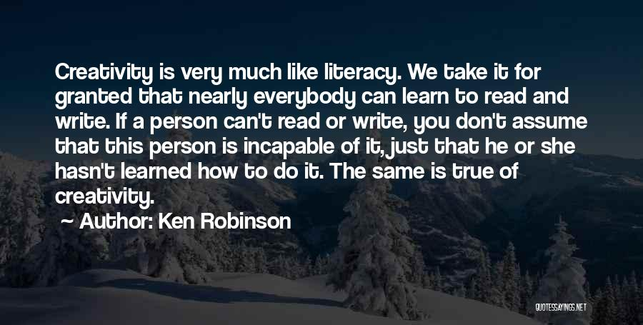 Literacy And Writing Quotes By Ken Robinson