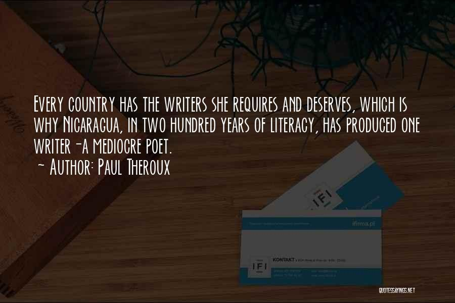 Literacy And Writing Quotes By Paul Theroux