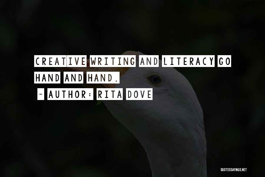 Literacy And Writing Quotes By Rita Dove