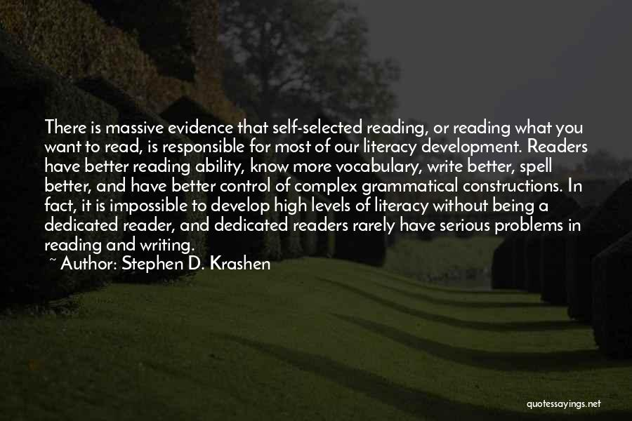 Literacy And Writing Quotes By Stephen D. Krashen