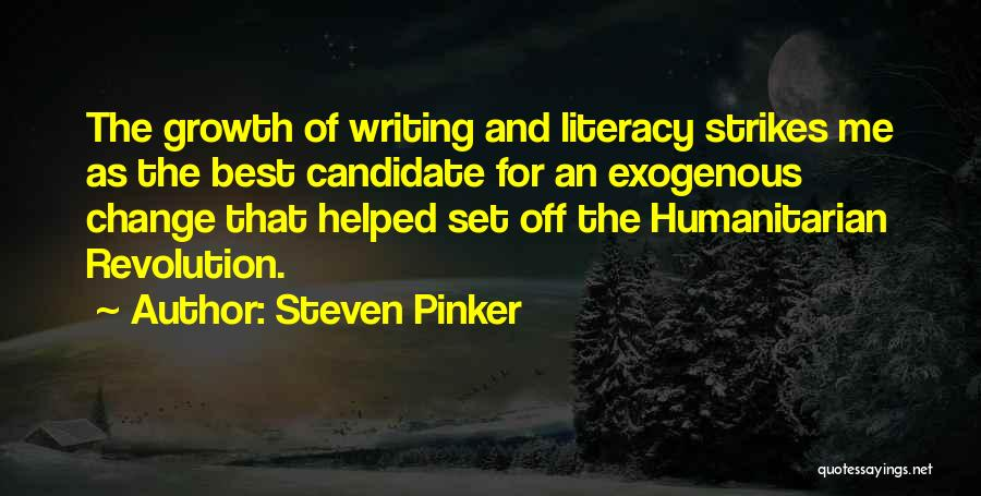 Literacy And Writing Quotes By Steven Pinker