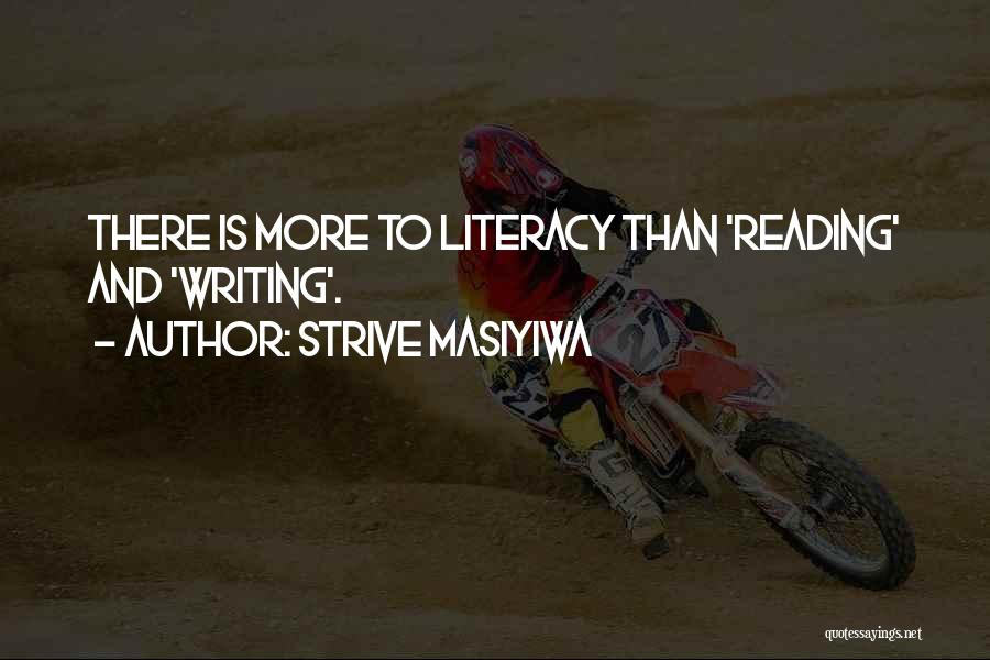 Literacy And Writing Quotes By Strive Masiyiwa
