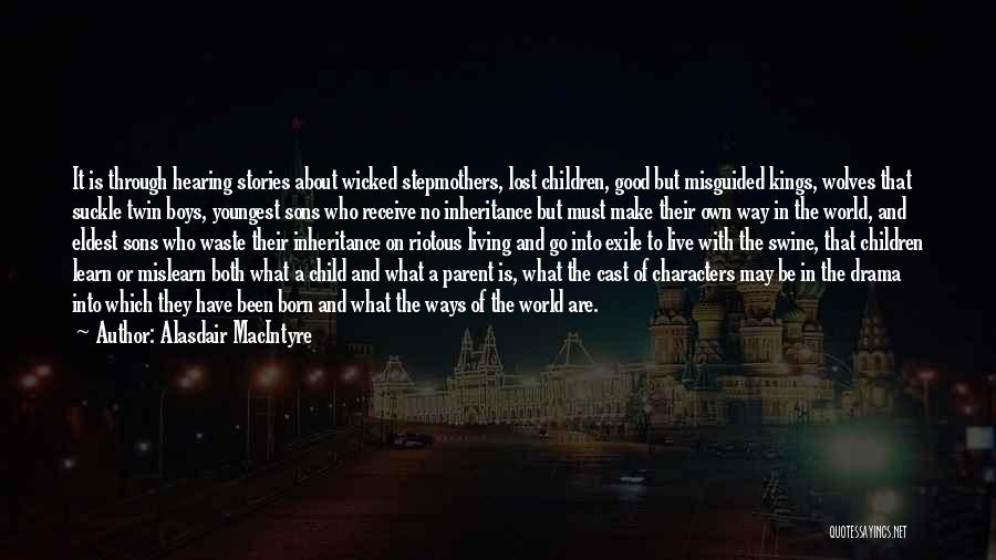 Literature And Characters Quotes By Alasdair MacIntyre