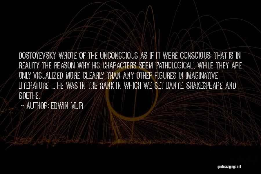 Literature And Characters Quotes By Edwin Muir