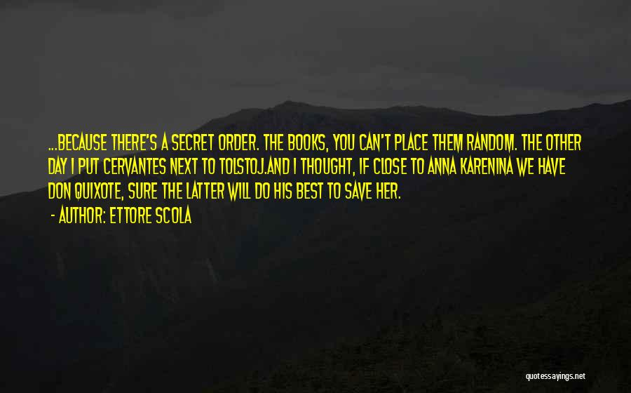 Literature And Characters Quotes By Ettore Scola