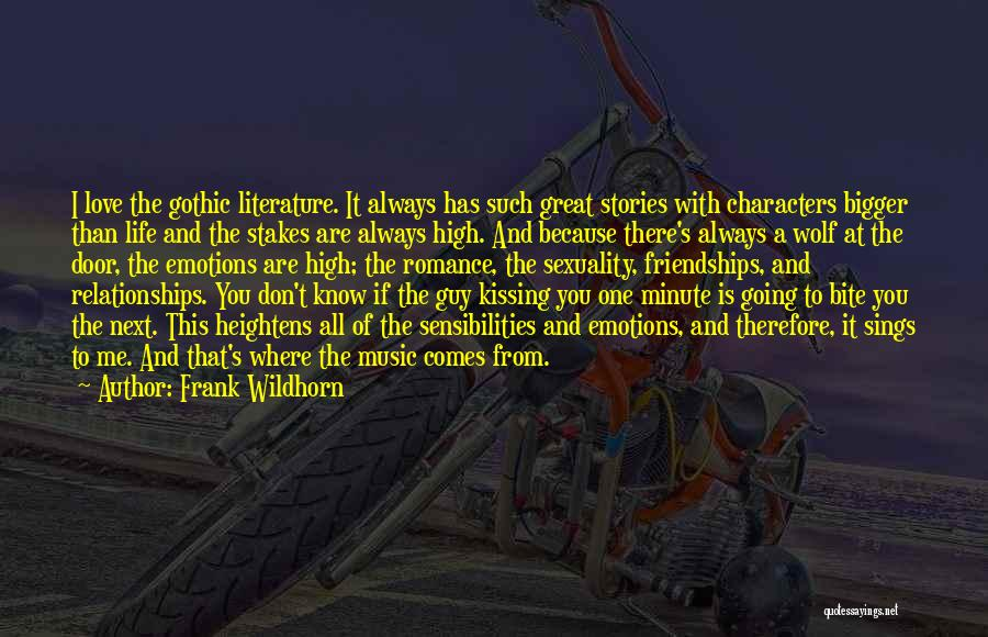 Literature And Characters Quotes By Frank Wildhorn