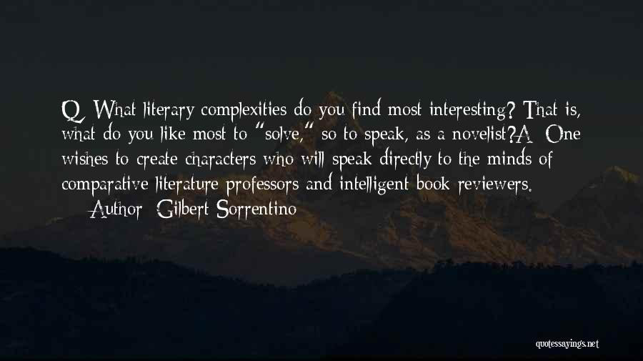 Literature And Characters Quotes By Gilbert Sorrentino
