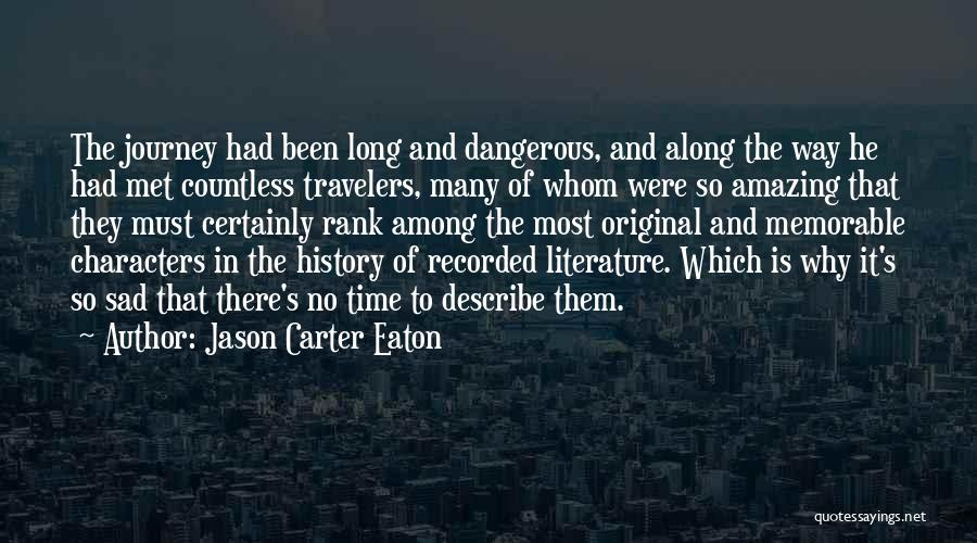 Literature And Characters Quotes By Jason Carter Eaton