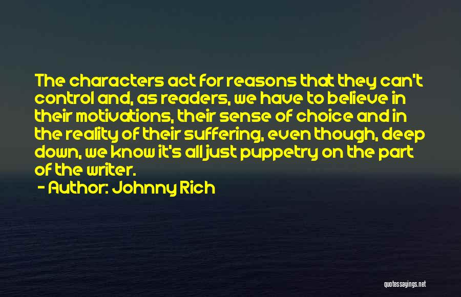 Literature And Characters Quotes By Johnny Rich
