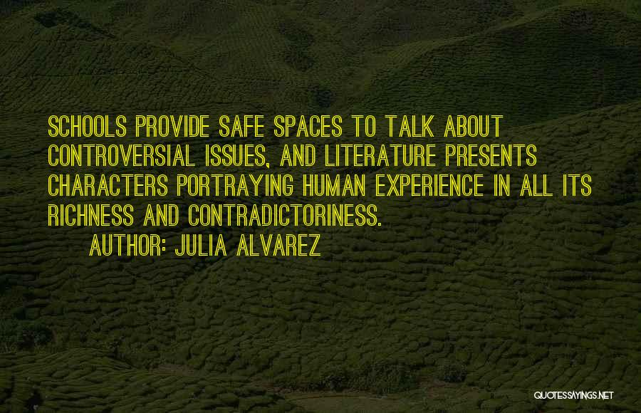Literature And Characters Quotes By Julia Alvarez