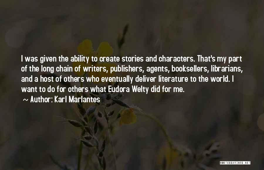 Literature And Characters Quotes By Karl Marlantes