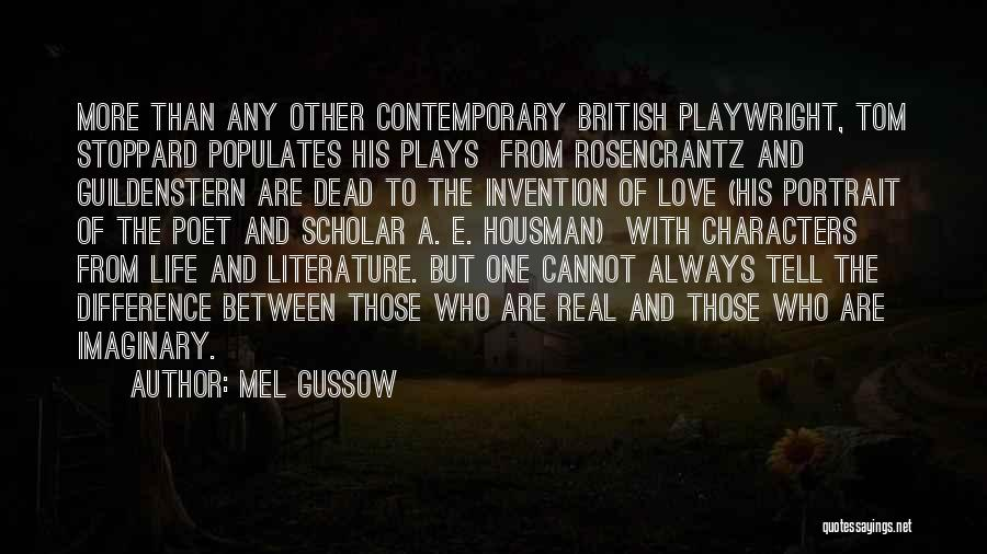 Literature And Characters Quotes By Mel Gussow