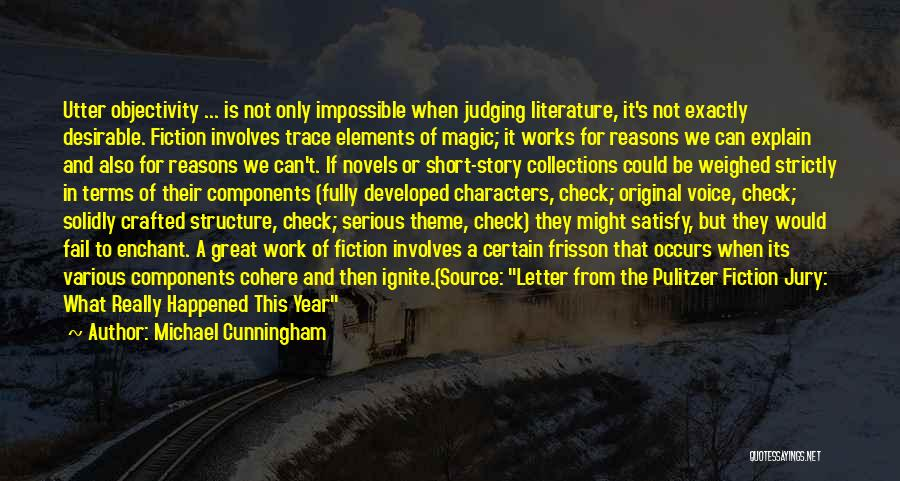 Literature And Characters Quotes By Michael Cunningham