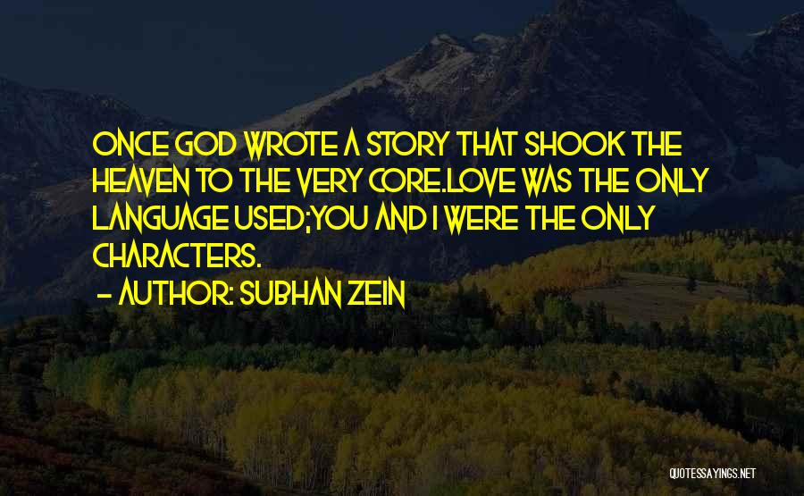 Literature And Characters Quotes By Subhan Zein