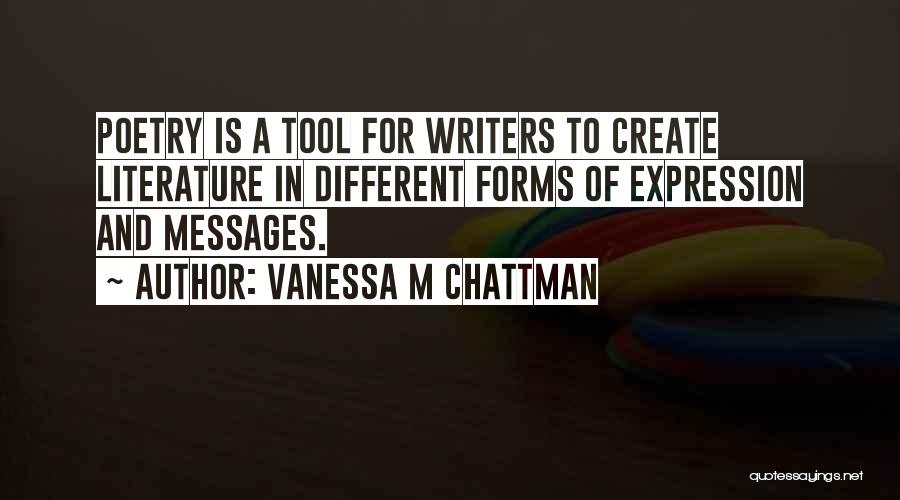 Literature And Characters Quotes By Vanessa M Chattman
