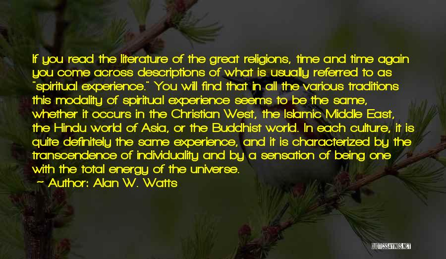 Literature And Culture Quotes By Alan W. Watts