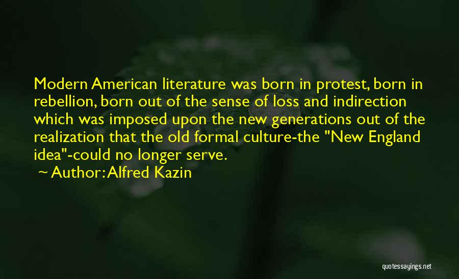 Literature And Culture Quotes By Alfred Kazin