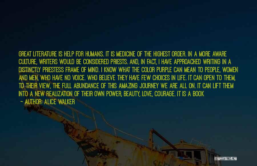 Literature And Culture Quotes By Alice Walker