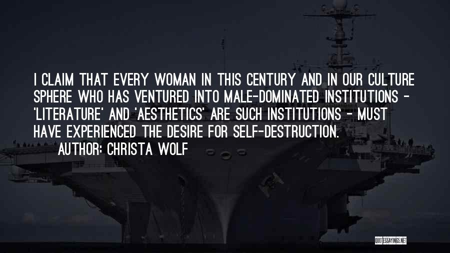 Literature And Culture Quotes By Christa Wolf