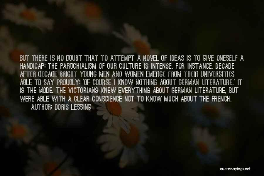 Literature And Culture Quotes By Doris Lessing