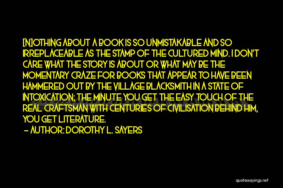 Literature And Culture Quotes By Dorothy L. Sayers