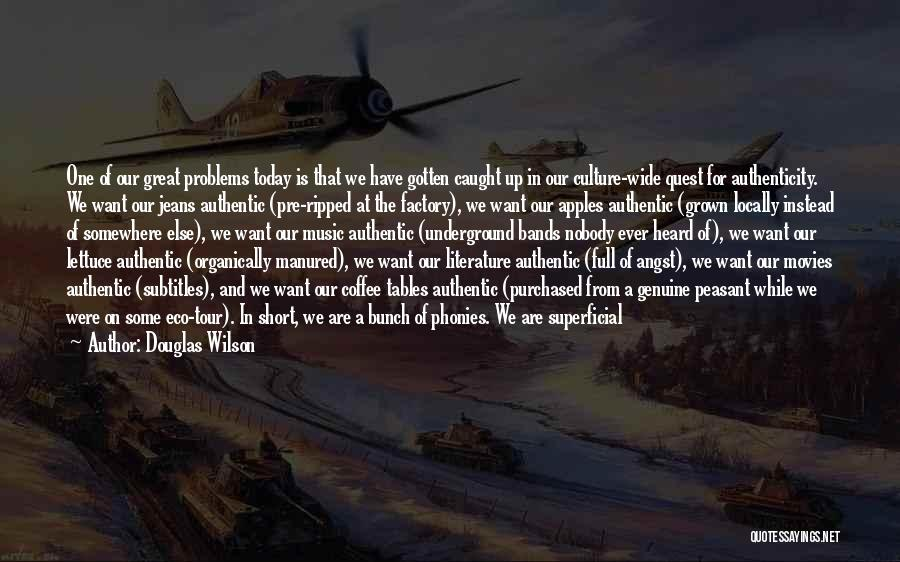 Literature And Culture Quotes By Douglas Wilson