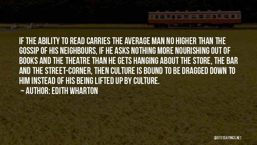 Literature And Culture Quotes By Edith Wharton