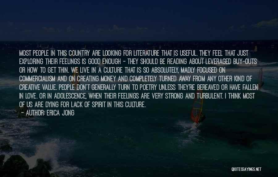 Literature And Culture Quotes By Erica Jong