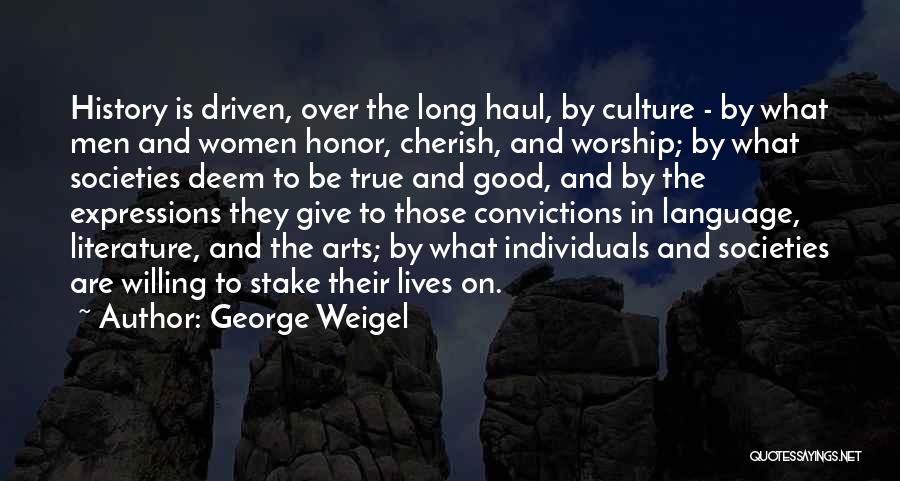 Literature And Culture Quotes By George Weigel