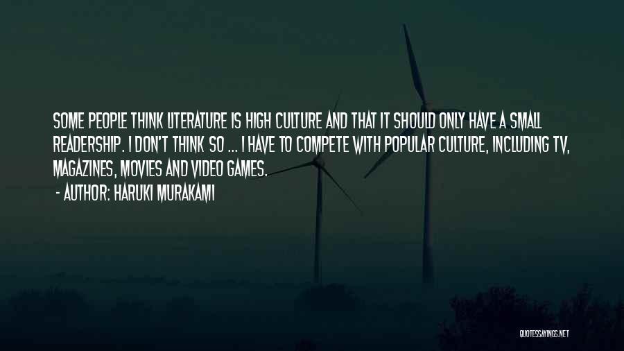 Literature And Culture Quotes By Haruki Murakami
