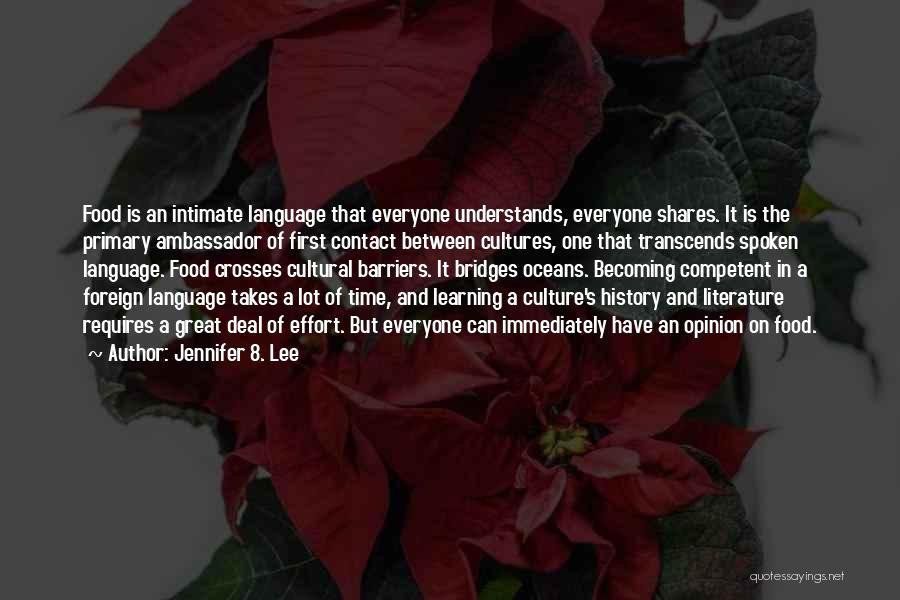 Literature And Culture Quotes By Jennifer 8. Lee